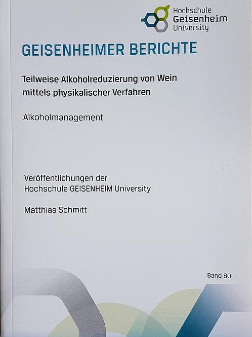 Geisenheimer Berichte Band 80 - Teilweise Alkoholreduzierung von Wein mittels ph