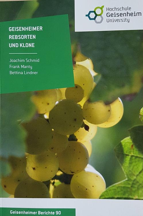 Geisenheimer Berichte Band 90 - Geisenheimer Rebsorten und Klone