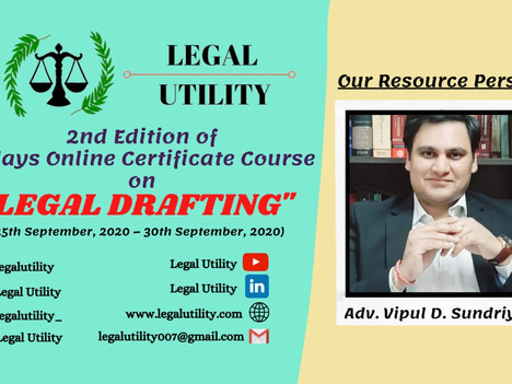 6 days Online Certificate Course on LEGAL DRAFTING by Legal Utility( 2nd Edition)- Register Now