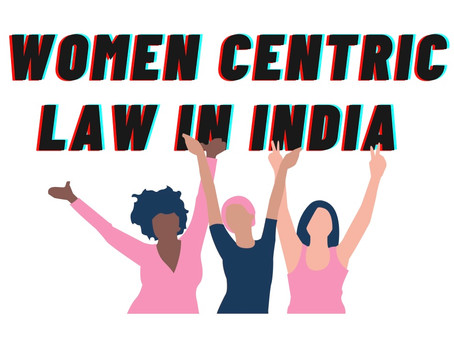 Women-Centric laws in India