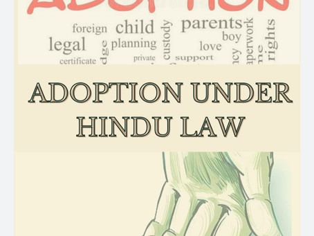 Adoption under Hindu Law (Hindu Adoption and Maintenance Act,1956)