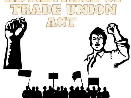 Advantages of registered trade union under Trade Union Act 1926