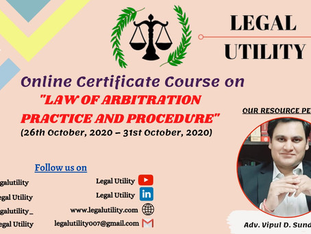 Online Certificate Course on  Law of Arbitration - Practice and Procedure