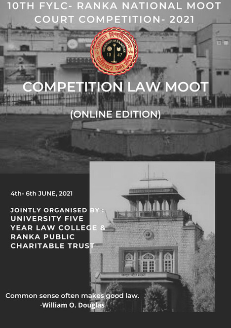 10TH FYLC RANKA NATIONAL MOOT COURT COMPETITION, 2021 –Online Edition (4th – 6th JUNE, 2021)