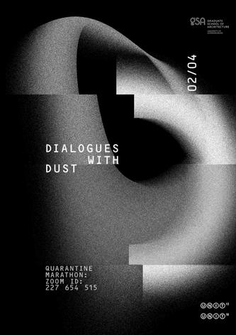 Dialogues with Dust