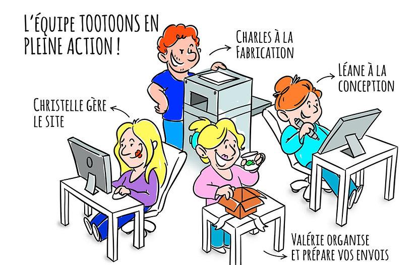 L'équipe Tootoons : Création, conception, fabrication et envois