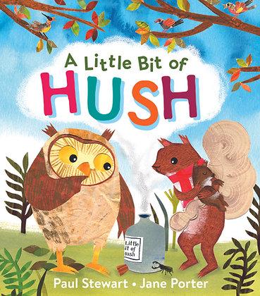 A Little Bit of Hush PRE-ORDER