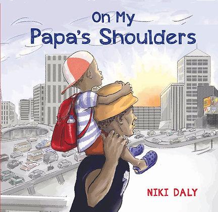 On My Papa's Shoulders PRE-ORDER
