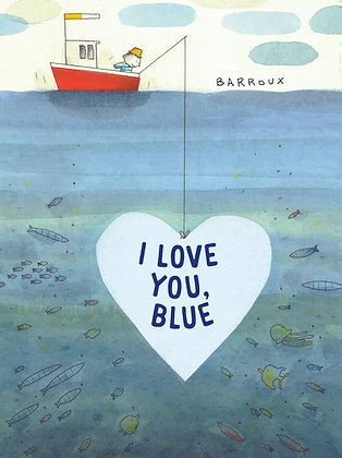 I Love You, Blue PRE-ORDER
