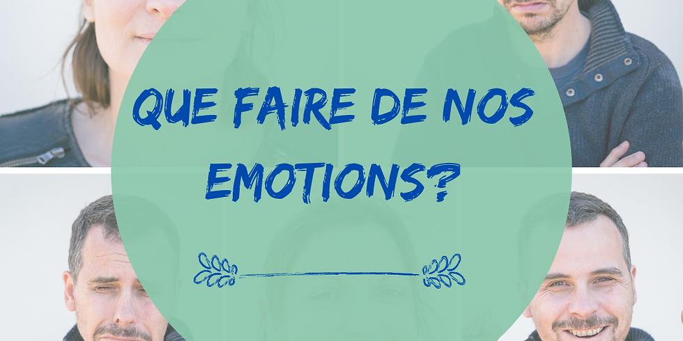 """Atelier """"Que faire de nos émotions?"""""""