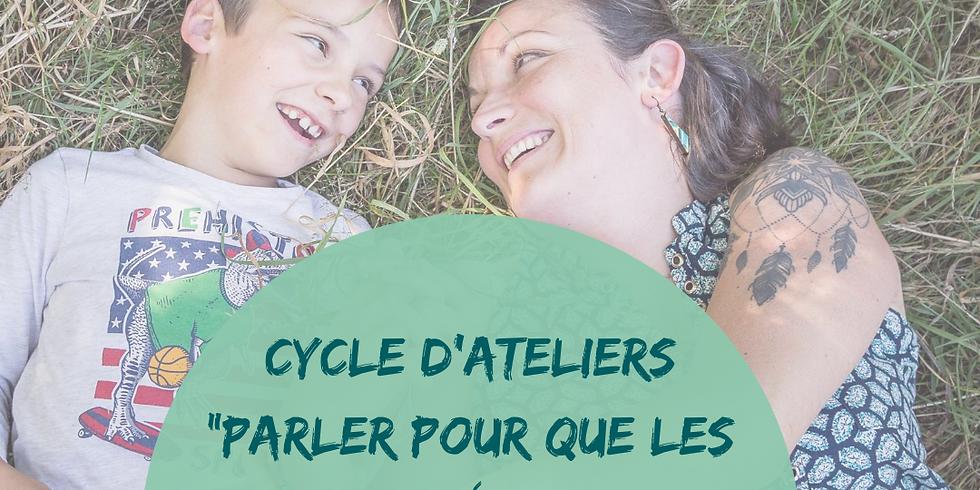 """Cycle d'ateliers """"Parler pour que les enfants écoutent"""""""