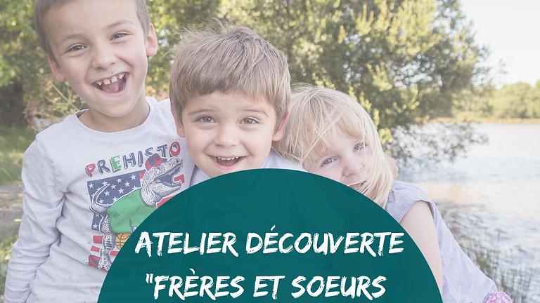 """Atelier """"Frères et soeurs sans rivalité"""""""