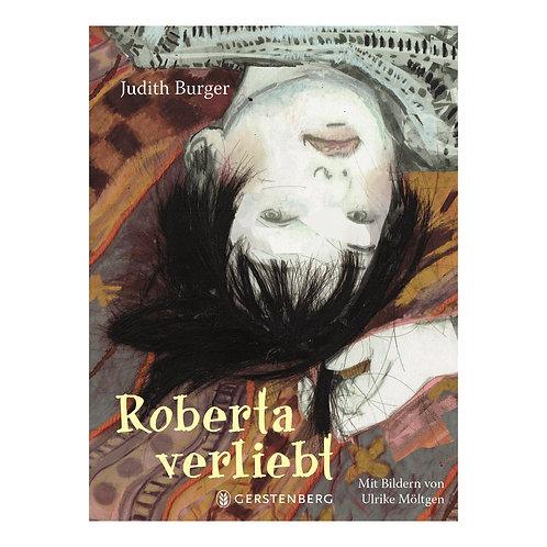 Roberta verliebt | Judith Burger