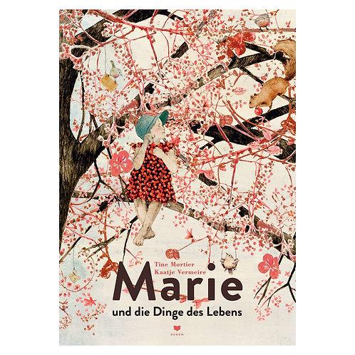 Marie und die Dinge des Lebens | Tine Mortier