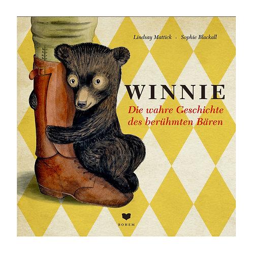 WINNIE - Die wahre Geschichte des berühmten Bären | Lindsay Mattick