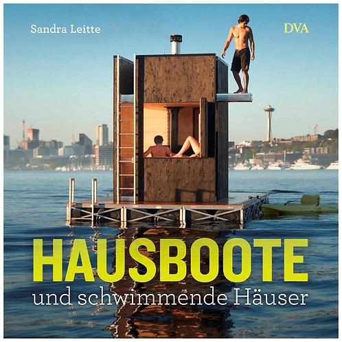 Hausboote und schwimmende Häuser   Sandra Leitte