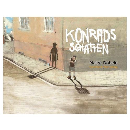 Konrads Schatten I Matze Döbele