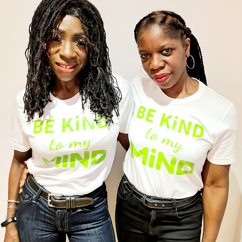Be Kind to My Mind, T-Shirt, White