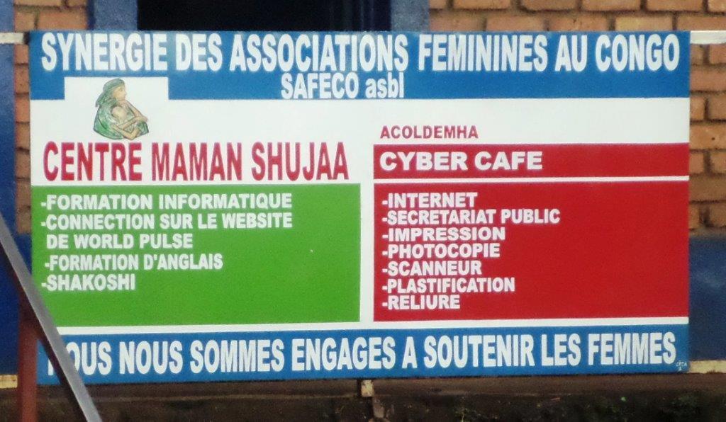 SAFECO Sign at Bukavu Center