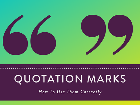 The Ins and Outs of Quotation Marks