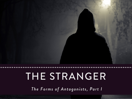 Horror Tips: The Forms of Antagonists, Part I: The Stranger