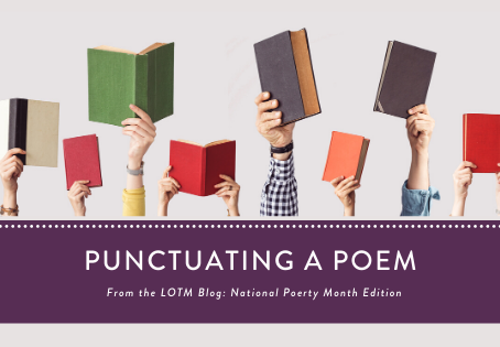 Writing Poetry: Punctuating a Poem
