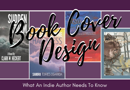Cover Designs: What You Should Know As An Indie Author