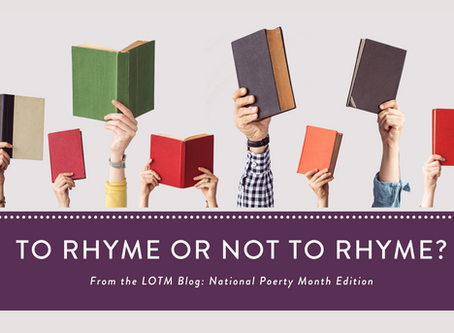 Writing Poetry: To Rhyme or Not To Rhyme?