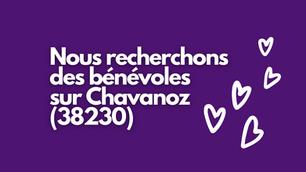 WANTED : bénévoles motivés pour Chavanoz (38230)