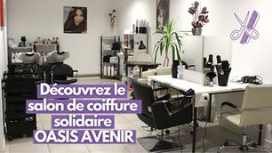OASIS AVENIR : salon de coiffure solidaire