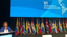 VI Plataforma Regional para la Reducción de Riesgos de Desastres en las Américas
