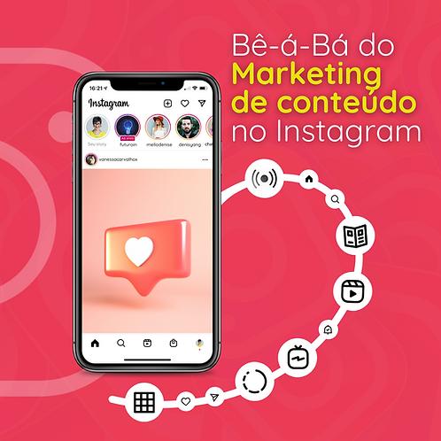 Bê-á-Bá do Marketing de conteúdo no Instagram