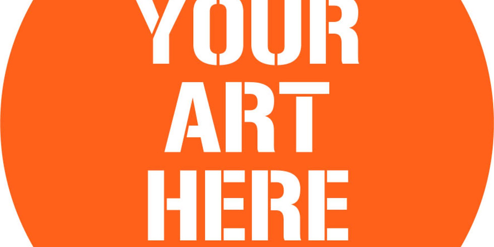 Your Art Here: Call for Submissions