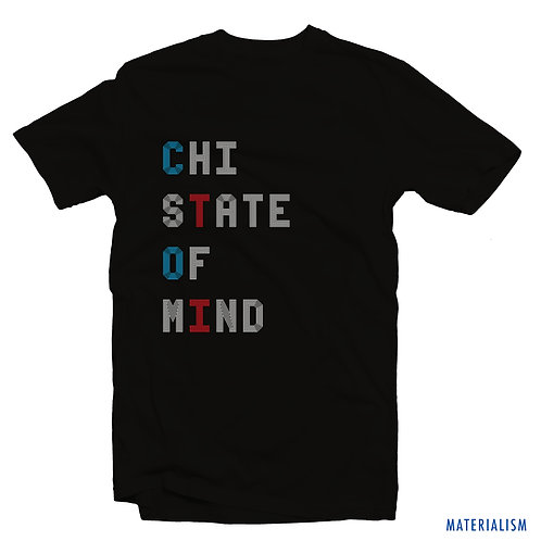 CHI STATE OF MIND T