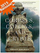 Corpses, Coffins and Crypts: A History of Burial