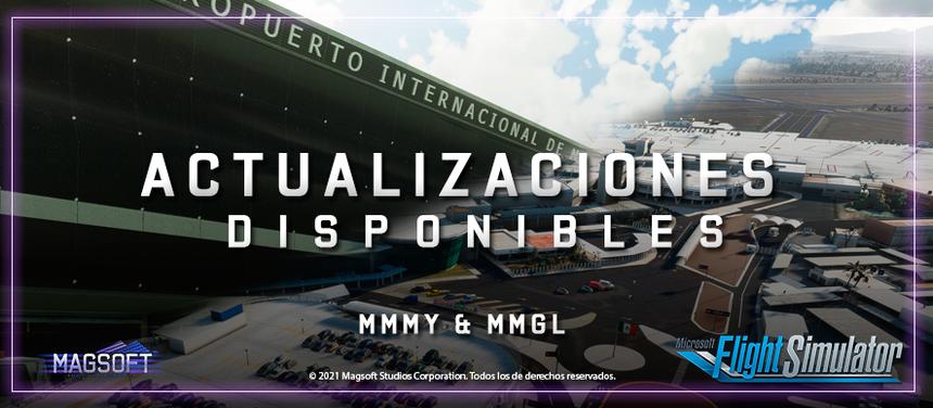 Actualizaciones para MSFS (MMGL & MMMY)