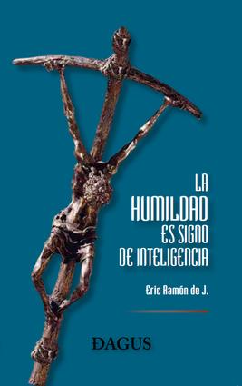 La humildad es signo de inteligencia