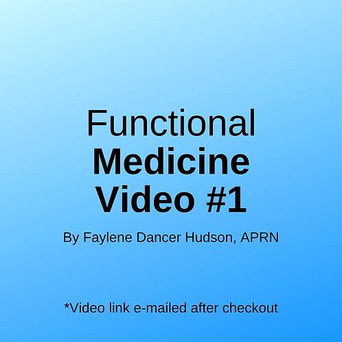 Functional Medicine Video #1