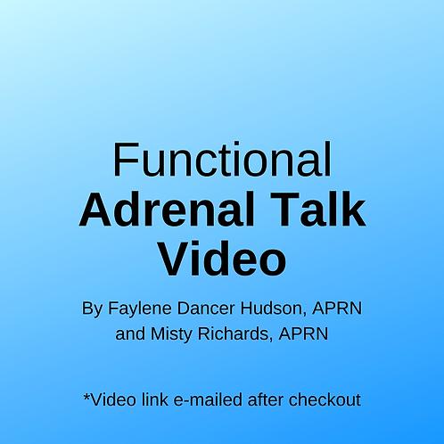 Functional Adrenal Talk - Adrenal Wellness