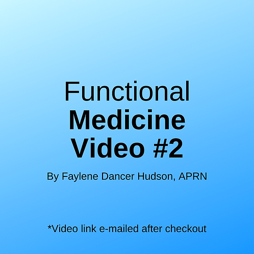 Functional Medicine Video #2
