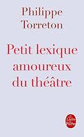 Petit lexique amoureux du théâtre - Phil
