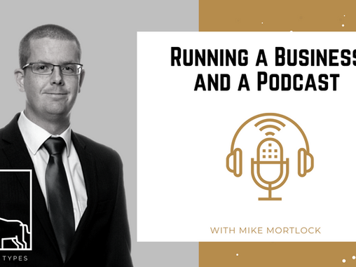 Podcast – Running a Business and a Podcast