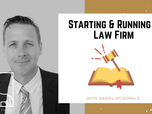 Podcast – Starting & Running a Law Firm