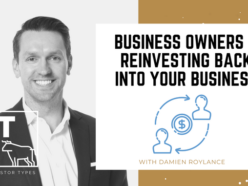 Podcast - Reinvesting Into Your Business