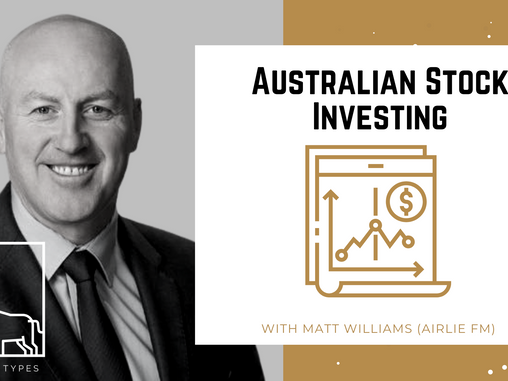 Podcast – Australian Stock Investing