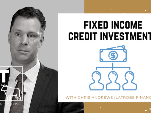 Podcast – Fixed Income Credit Investments