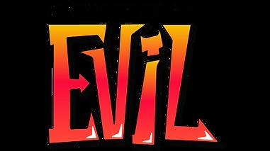 The misadventures of Evil