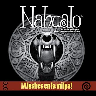 Nahualo: alushes en la milpa