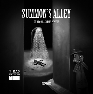 Summon's Alley or Who killed Lady Pepper?