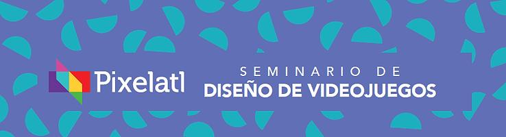 Seminario de Videojuegos banner.PNG